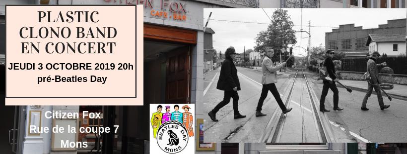 Pré-Beatles Day au Citizen-Fox rue de la coupe 7 jeudi 3 octobre 2019 dès 20h à Mons avec The Plastic Clono Band (Espagne)