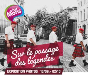 Expo » Sur le passage des légendes» Visit Mons 27,Grand Place Mons du 12 septembre au 2 octobre 2019
